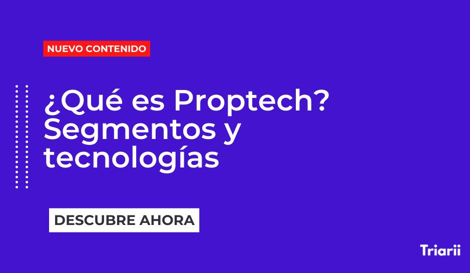 ¿Qué es Proptech?